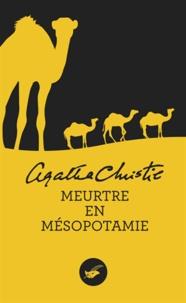 Agatha Christie - Meurtre en Mésopotamie (Nouvelle traduction révisée).