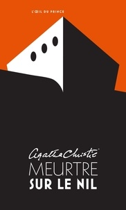 Agatha Christie - Meurtre sur le Nil.
