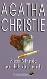 Agatha Christie - Miss Marple au Club du Mardi.