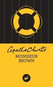Agatha Christie - Monsieur Brown (Nouvelle traduction révisée).