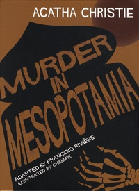 Agatha Christie - Murder in Mesopotamia.