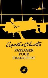Agatha Christie - Passager pour Francfort.