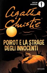 Agatha Christie - Poirot e la strage degli innocenti.