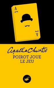 Agatha Christie - Poirot joue le jeu (Nouvelle traduction révisée).