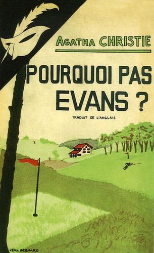 Agatha Christie - Pourquoi pas Evans ?.