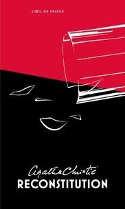 Agatha Christie - Reconstitution.