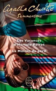 Summertime- Les Vacances d'Hercule Poirot ; La Maison du péril - Agatha Christie   Showmesound.org