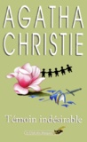 Agatha Christie - Témoin indésirable.