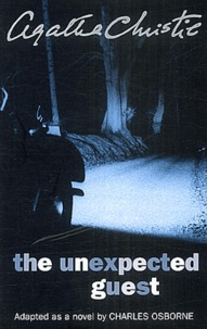 Agatha Christie - The Unexpected Guest.