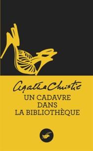 Agatha Christie - Un cadavre dans la bibliothèque (Nouvelle traduction révisée).