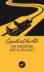 Agatha Christie - Un meurtre est-il facile ?.