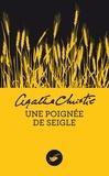 Agatha Christie - Une poignée de seigle.