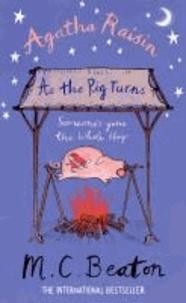 M. C. Beaton - Agatha Raisin: As the Pig Turns.