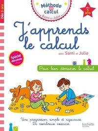 Agathe Allisy - J'apprends le calcul avec Sami et Julie - Spécial débutants.