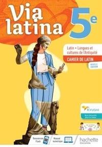 Agathe Antoni Mottola et Aline Simon - Latin, Langues et cultures de l'Antiquité 5e Via latina.