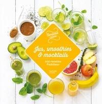 Agathe Audouze et Audrey Le Goff - 100 recettes de jus, smoothies et mocktails.