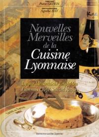 Agathe Bay - Nouvelles merveilles de la cuisine lyonnaise.