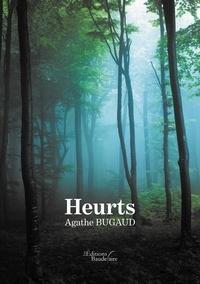 Agathe Bugaud - Heurts.