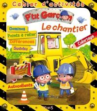 Agathe Clair et Emilie Beaumont - Le chantier.