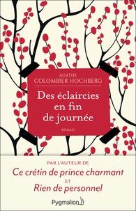 Agathe Colombier Hochberg - Des éclaircies en fin de journée.