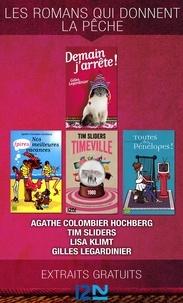 Agathe Colombier Hochberg et Tim Sliders - Les romans qui donnent la pêche - Extraits gratuits.