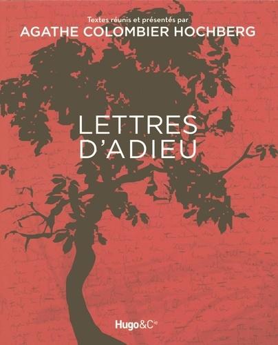 Agathe Colombier-Hochberg - Lettres d'adieu.