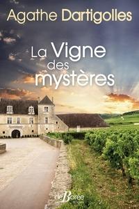 Livres gratuits en ligne pour télécharger des mp3 La vigne des mystères par Agathe Dartigolles 9782812926433 en francais