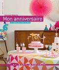 Agathe de Frayssinet-Orhan - Mon anniversaire - 17 idées pour faire la fête.