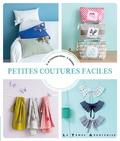 Agathe de Frayssinet-Orhan et Corine Romeyer - Petites coutures faciles.