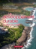Agathe Euzen et Françoise Gaill - Le développement durable à découvert.