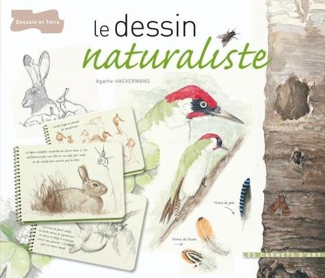 Agathe Haevermans - Le dessin naturaliste.