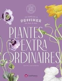 Agathe Haevermans - Plantes extra-ordinaires - 25 espèces à dessiner en pas-à-pas.