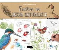 Agathe Haevermans - S'initier au dessin naturaliste.
