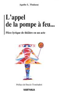 Agathe L Thalazac - L'appel de la pompe à feu - Comédie lyrique Jazzy pour imaginistes.