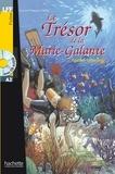 Agathe Leballeur - LFF A2 - Le trésor de la Marie-Galante (ebook).