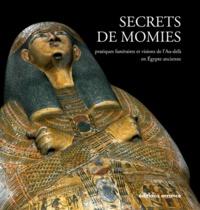 Agathe Legros et Frédéric Payraudeau - Secrets de momies.