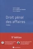 Agathe Lepage et Patrick Maistre du Chambon - Droit pénal des affaires.