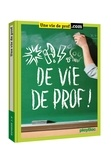 Agathe Mayeux - Vie de prof !.