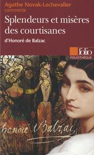 Agathe Novak-Lechevalier - Splendeurs et misères des courtisanes d'Honoré de Balzac.