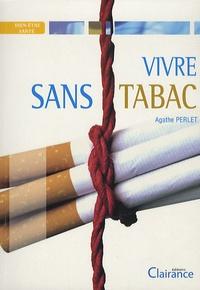 Agathe Perlet - Vivre sans tabac.