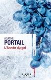Agathe Portail - L'année du gel.
