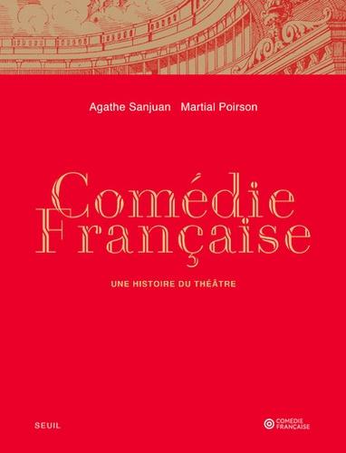 Comédie-francaise. Une histoire du théâtre