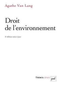 Agathe Van Lang - Droit de l'environnement.