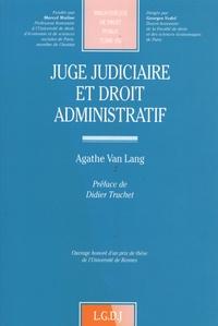 Agathe Van Lang - Juge judiciaire et droit administratif.