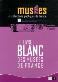 Christophe Vital - Musées et collections publiques de France N° 260/2010 spécial : Le livre blanc des musées de France - Etat des lieux et propositions.