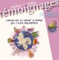AGEEM - Construire et penser le monde dès l'école maternelle - Ateliers vidéos congrès Ageem Annecy 2010. 1 Cédérom