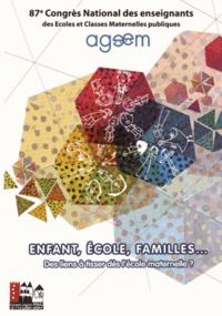 AGEEM - Enfant, école, familles... Des liens à tisser dès l'école maternelle ? - 87e congrès Ageem, Pau 2014. 1 DVD
