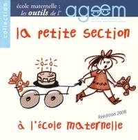 AGEEM - La petite section à l'école maternelle. 1 Cédérom