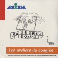 """AGEEM - """"Mets les TICE à ton service !"""" - Quels enjeux ? Pur quelle humanité ? Actes du Congrès Juin 2003, Poitiers. 1 Cédérom"""