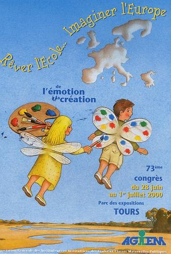 AGEEM - Rêver l'Ecole... Imaginer l'Europe, en 2 volumes - De l'émotion à la création, Actes du Congrès Juillet 2000, Tours.